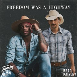 Jimmie Allen - Freedom Was a Highway