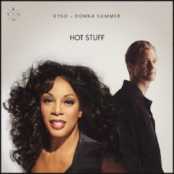 Kygo x Donna Summer - Hot Stuff