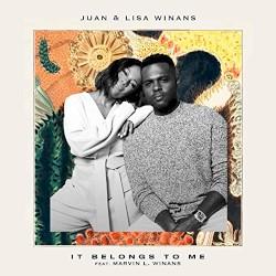 Juan & Lisa Winans - It Belongs To Me