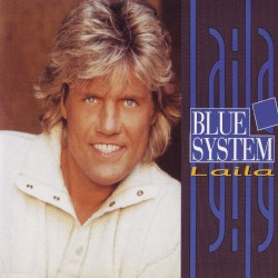 Blue System - Laila (extended version)