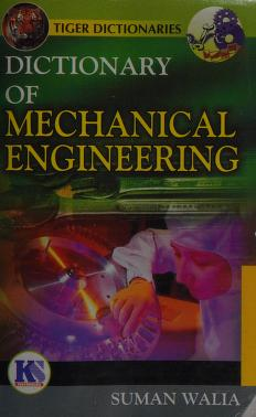 Dictionary Of Mechanical Engineering Walia Suman Free Download Borrow And Streaming Internet Archive